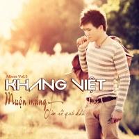 Khang Việt – Muộn Màng – Tìm Về Quá Khứ (2014) (MP3) [Album]