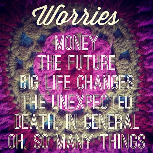 #30lists #day5 #worries