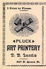 I Print to Please, D. B. Landis, Pluck Art Printery, Lancaster, Pa., 1890s by Alan Mays