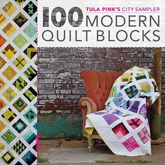 100 Modern Quilt Blocks: City Sampler