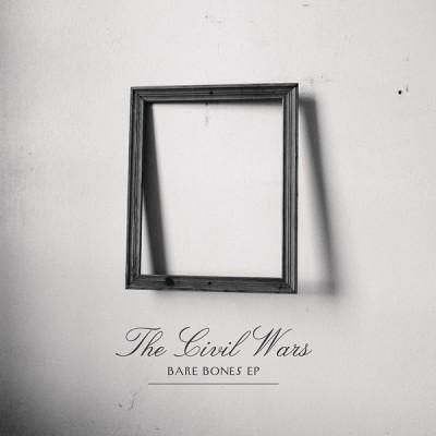 The Civil Wars - Bare Bones EP