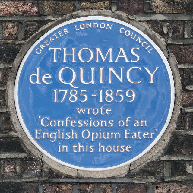 Thomas De Quincey blue plaque - Thomas de Quincy 1785-1859 wrote 'Confessions of an English Opium Eater' in this house