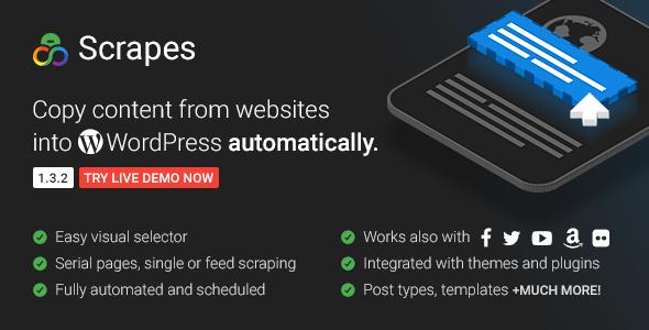 Scrapes v1.3.2 - Automatic web content crawler and auto post plugin for WordPress