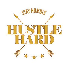 Come from a place of gratitude and stay humble, but hustle hard!  #HustleHard #StayHumble #StayGrateful #WorkHardPlayHard #HustleEveryday #Hustler