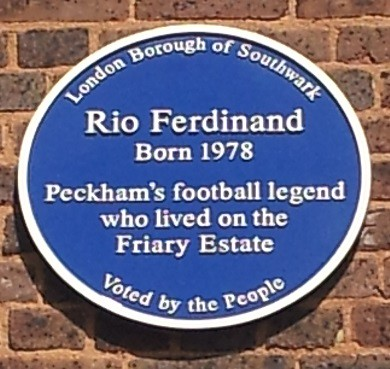 Rio Ferdinand blue plaque - Rio Ferdinand born 1978 Peckham's football legend who lived on the Friary Estate