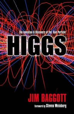 Higgs: The Invention and Discovery of the 'God Particle'