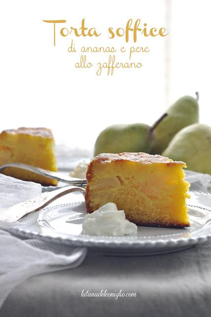 Torta soffice di ananas e pere allo zafferano