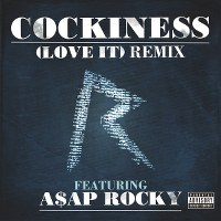 Rihanna – Cockiness (Love It) [Remix] ft. A$AP Rocky