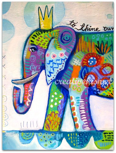 Be True Elephant Art by Regina Lord