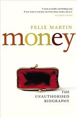 Money Unauthorised Biography