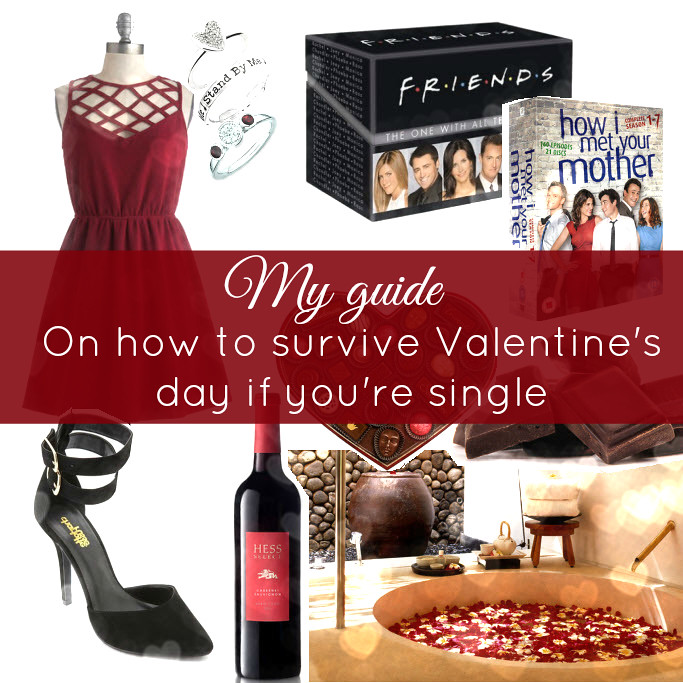 Call me Maddie's guide of how to survive st valentine's day if/when you are single. What to do on Valentine's day if I don't have a boyfriend / girlfriend/