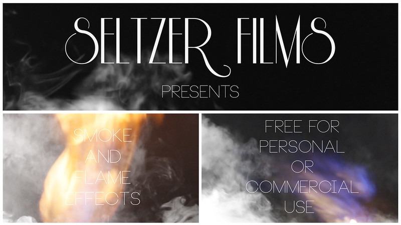 Seltzer Films Smoke and Flame Effects