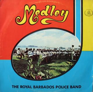 The Royal Barbados Police Band - 'Medley' LP