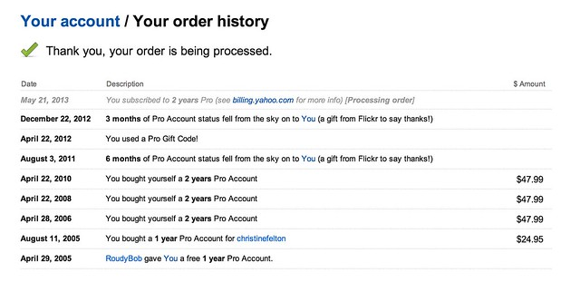 Just Re-Upped for 2 More Years of Flickr PRO!!!