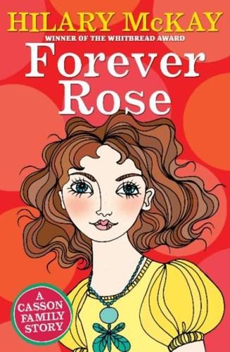 Hilary McKay, Forever Rose