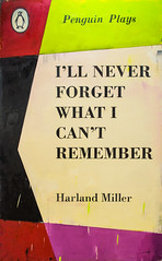"""Painting by Harland Miller (b. 1964 UK): I'll Never Forget What I Can't Remember, 2013 (Oil on canvas)"" / Ingleby Gallery / SML.20130523.EOSM.03961"