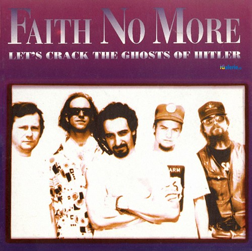 Faith No More : Let's Crack the Ghosts of Hitler,альбом, рецезия, трек