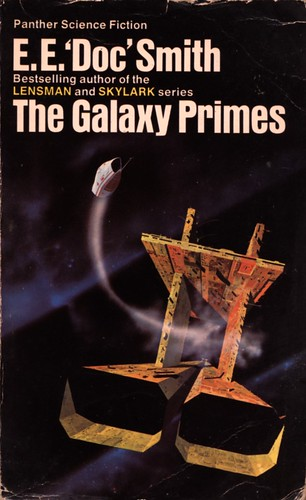 The Galaxy Primes by E.E. 'Doc' Smith. Panther 1977. Cover artist Chris Foss