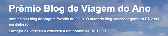 Prêmio Blog de Viagem 2013: vote no Nós no Mundo!