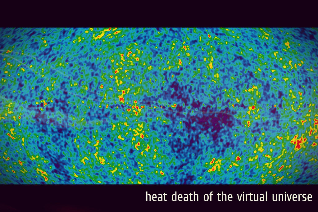 Heat Death Of The Virtual Universe