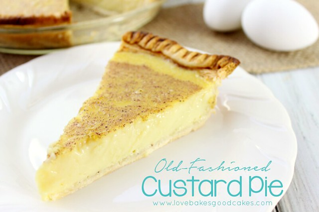 Old-Fashioned Custard Pie just like Grandma used to make!  Sweet, creamy and bakes up perfectly! #pie #dessert #custard #yaywater #sponsored