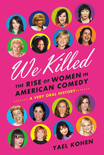 "the cover of ""we killed"" featuring many female comedians"