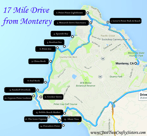Monterey: 17 Mile Drive - Just Two Crafty SistersJust Two ... on pebble beach, california state route 133, cathedral of san carlos borromeo, cypress point club, spyglass hill golf course, sand city, 49-mile scenic drive, carmel valley, pacific grove, pebble beach golf links, cannery row, california state route 1, bixby creek arch bridge, cupressus macrocarpa, monterey peninsula airport, california state route 241, california state route 68, big sur,