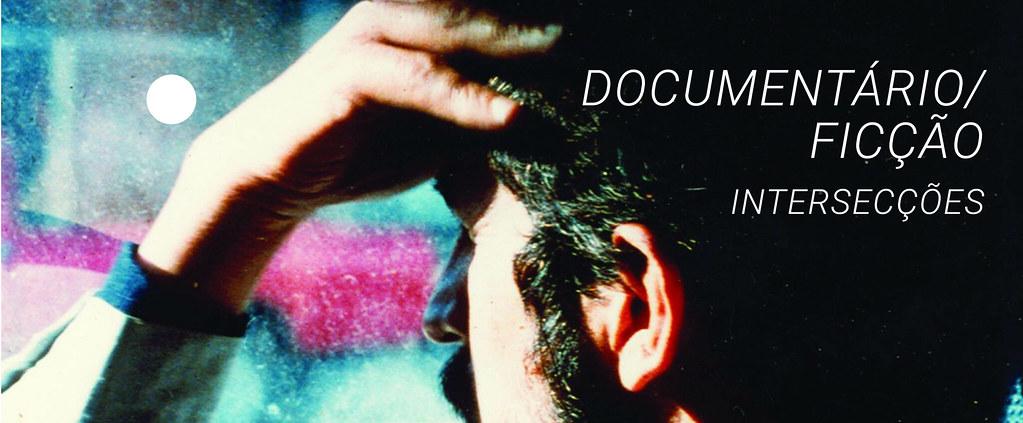 Documentário/Ficção - Intersecções