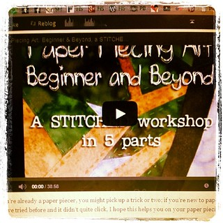 Live on sewhooked.com! Paper Piecing Art: Beginner and Beyond, my 2012 STITCHED Workshop! #howto #paperpiecing