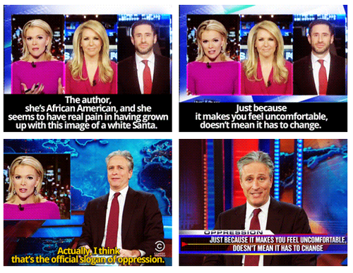 A photoset shows Jon Stewart saying Megyn Kelly is being oppressive by not accepting the idea that santa could be not white
