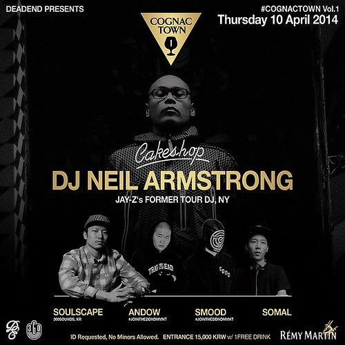 April 10th 2014 Dead End presents DJ Neil Armstrong @ Cakeshop Seoul
