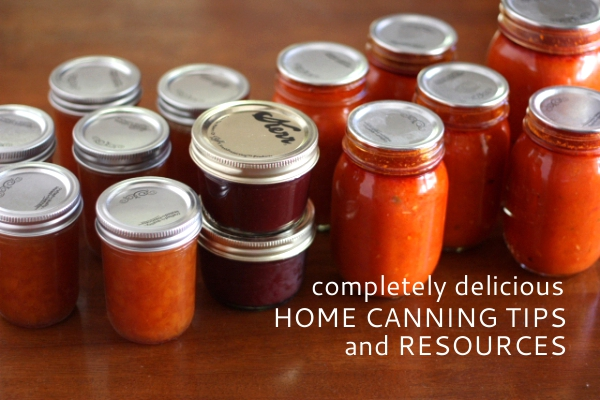 Home Canning Tips and Resources