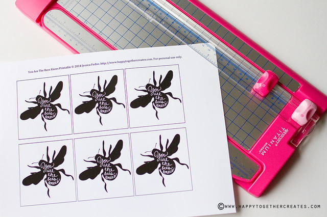 """You are the bees knees"" Free Printable"
