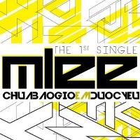 MLee – Chưa Bao Giờ Em Được Yêu (2013) (MP3) [Single]