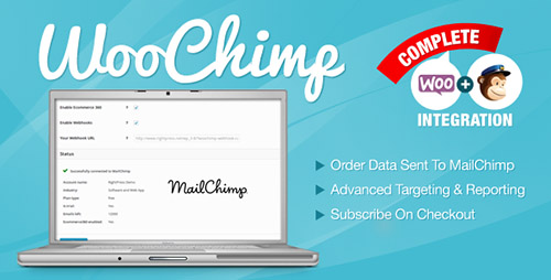 WooChimp v2.2.2 - WooCommerce MailChimp Integration