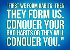 Habits must be chosen and crafted carefully. Identify behaviors that no longer serve your purpose or align with your goals, and replace them with constructive, healthy patterns. When you consciously choose your habits, you are able to nurture a strong and