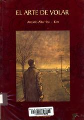 Antonio Altarriba y Kim, El arte de volar