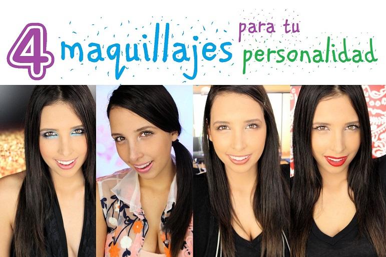 4 Maquillajes!