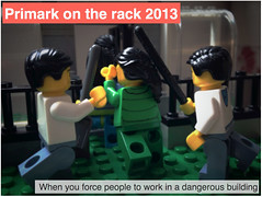 Primark on the rack 2013: when you force people to work in a dangerous building