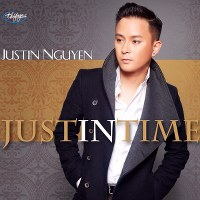 Justin Nguyễn – Just In Time (2014) (MP3) [Album]