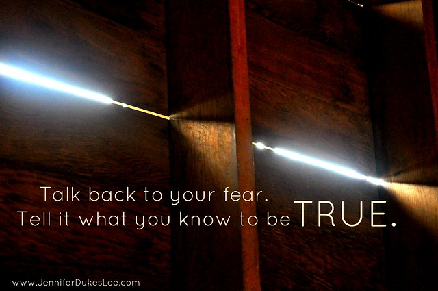 How to Talk Back to Fear: Tell it the Truth