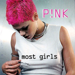 Pink – Most Girls