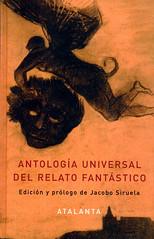 Jacobo Siruela, Antología Universal del relato fantástico