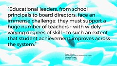 """Educational Postcard: """"...support a huge number of teachers - with widely varying degrees of skill - to such an extent that student achievement improves across the system."""""""