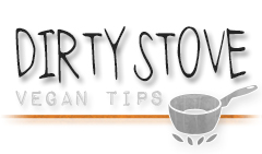 dirty stove vegan tips