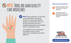 Fight the Fake: Myth 4 : There are good quality fake medicines