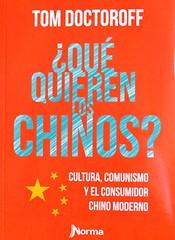 ¿Qué quieren los chinos?, de Tom Doctoroff