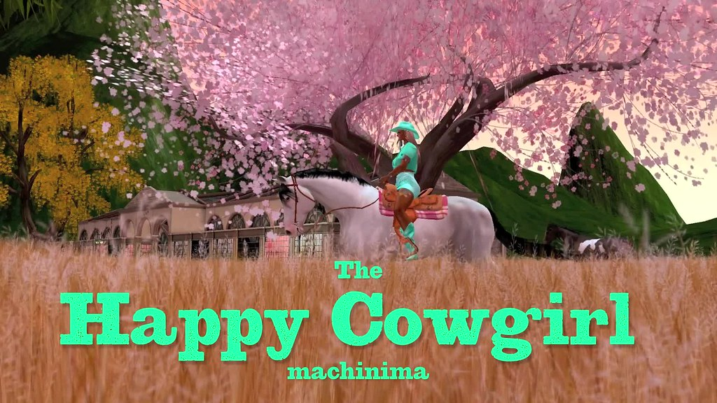 The Happy Cowgirl machinima