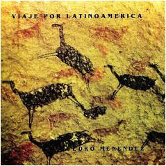 Pedro Menendez - Viaje por Latinomerica