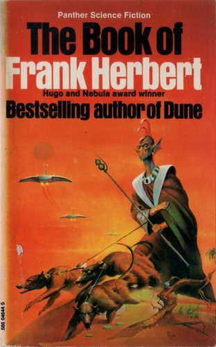 The Book of Frank Herbert. Panther 1977. Cover artist Peter Andrew Jones